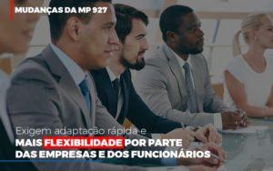Mudancas Da Mp 927 Exigem Adaptacao Rapida E Mais Flexibilidade Contabilidade Em Belo Horizonte Mg | Contabilidade Km Blog - Contabilidade KM