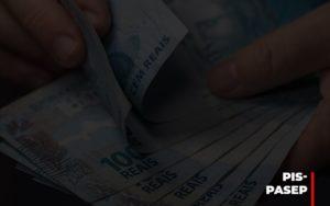 Fim Do Fundo Pis Pasep Nao Acaba Com O Abono Salarial Do Pis Pasep - Contabilidade KM