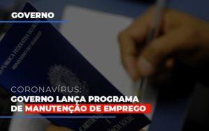 Governo Lanca Programa De Manutencao De Emprego Contabilidade Em Belo Horizonte Mg | Contabilidade Km Blog - Contabilidade KM