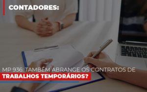 Mp 936 Tambem Abrange Os Contratos De Trabalhos Temporarios - Contabilidade KM