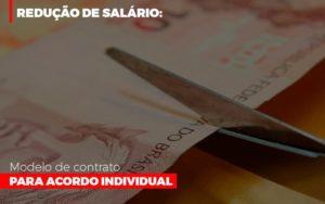 Reducao De Salario Modelo De Contrato Para Acordo Individual - Contabilidade KM
