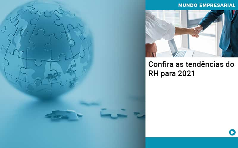 Confira As Tendencias Do Rh Para 2021 Abrir Empresa Simples - Contabilidade KM