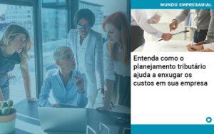 Planejamento Tributario Porque A Maioria Das Empresas Paga Impostos Excessivos Abrir Empresa Simples - Contabilidade KM